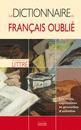 Le dictionnaire du français oublié - 9782351840139 - Éditions rue des écoles - couverture