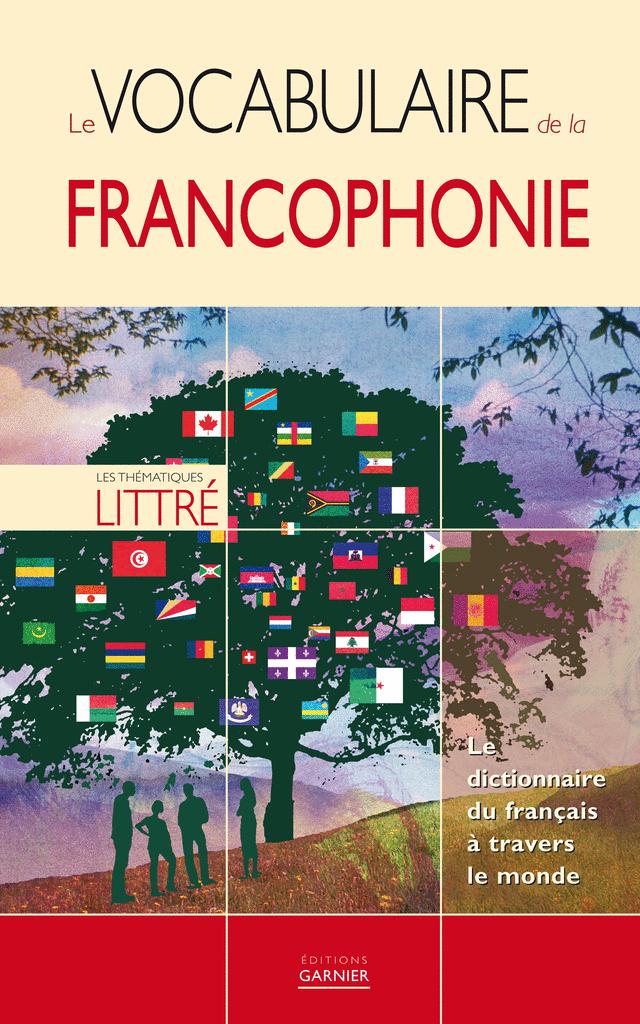 Le vocabulaire de la francophonie - 9782351840146 - rue des écoles - couverture