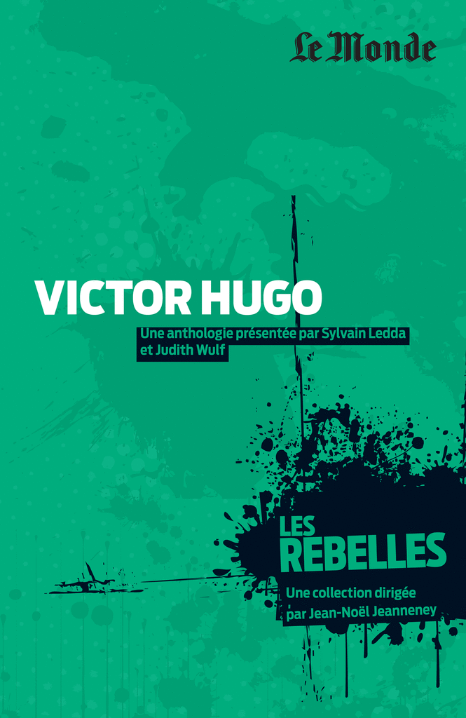 Les Rebelles - Volume 3 - Victor Hugo - 9782351841150 - Éditions rue des écoles - couverture