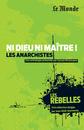Les Rebelles - Volume 4 - Les Anarchistes - 9782351841167 - rue des écoles - couverture