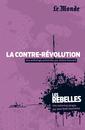 Les Rebelles - Volume 8 - La contre-révolution - 9782351841204 - rue des écoles - couverture