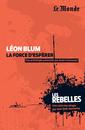 Les Rebelles - Volume 9 - Léon Blum - 9782351841211 - rue des écoles - couverture