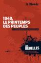 1848, le printemps des peuples - 9782351841228 - Éditions rue des écoles - couverture