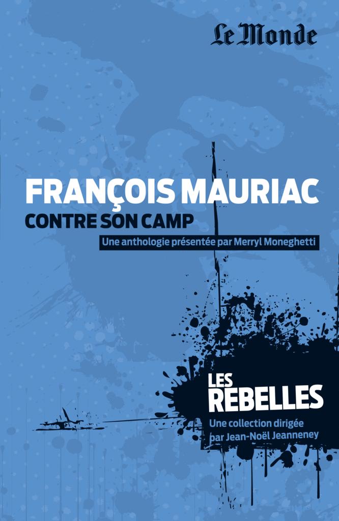 Les Rebelles - Volume 11 - François Mauriac - 9782351841242 - rue des écoles - couverture
