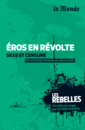 Eros en révolte - 9782351841266 - Éditions rue des écoles - couverture