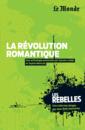 La révolution romantique - 9782351841273 - Éditions rue des écoles - couverture