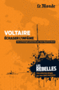 Les Rebelles - Volume 16 - Voltaire - 9782351841297 - rue des écoles - couverture