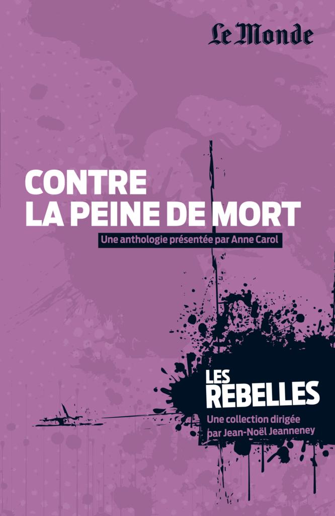 Les Rebelles - Volume 18 - Contre la peine de mort - 9782351841303 - Éditions rue des écoles - couverture