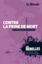 Contre la peine de mort - 9782351841303 - Éditions rue des écoles - couverture