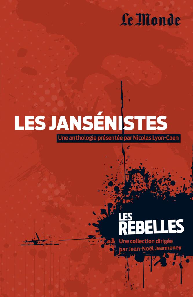 Les Rebelles - Volume 20 - Les jansénistes - 9782351841334 - Éditions rue des écoles - couverture
