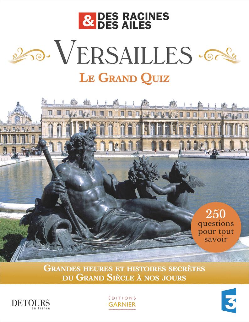Versailles, Le Grand Quiz - 9782351841501 - rue des écoles - couverture