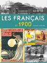 Les Français de 1900 - 9782351841525 - rue des écoles - couverture