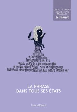La phrase dans tous ses états - 9782351841617 - Éditions rue des écoles - couverture