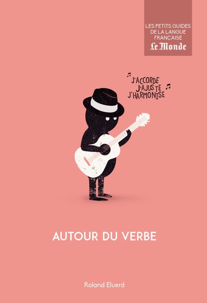 Autour du verbe - 9782351841624 - Éditions rue des écoles - couverture