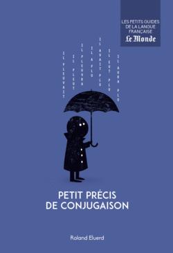 Petit précis de conjugaison - 9782351841631 - Éditions rue des écoles - couverture