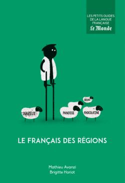 Le français des régions - 9782351841693 - Éditions rue des écoles - couverture