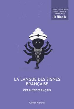 La langue des signes française, cet autre français - 9782351841778 - Éditions rue des écoles - couverture