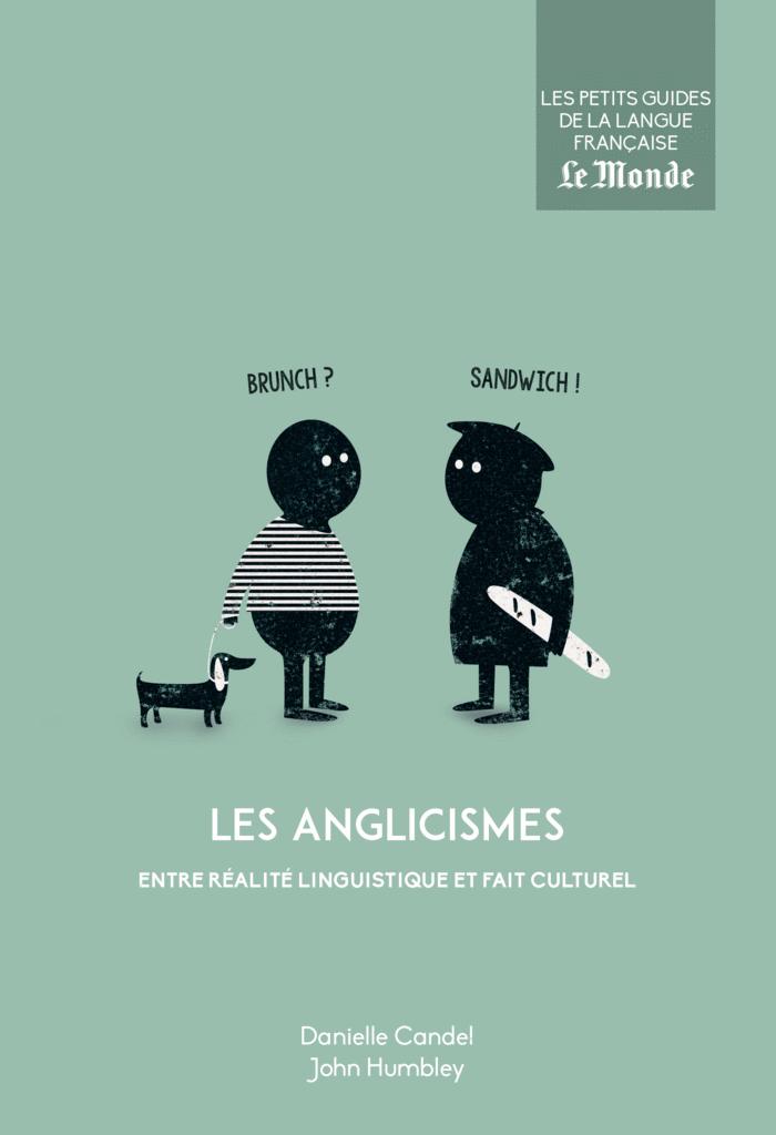 Les anglicismes, entré réalité linguistique et fait culturel - 9782351841785 - Éditions rue des écoles - couverture