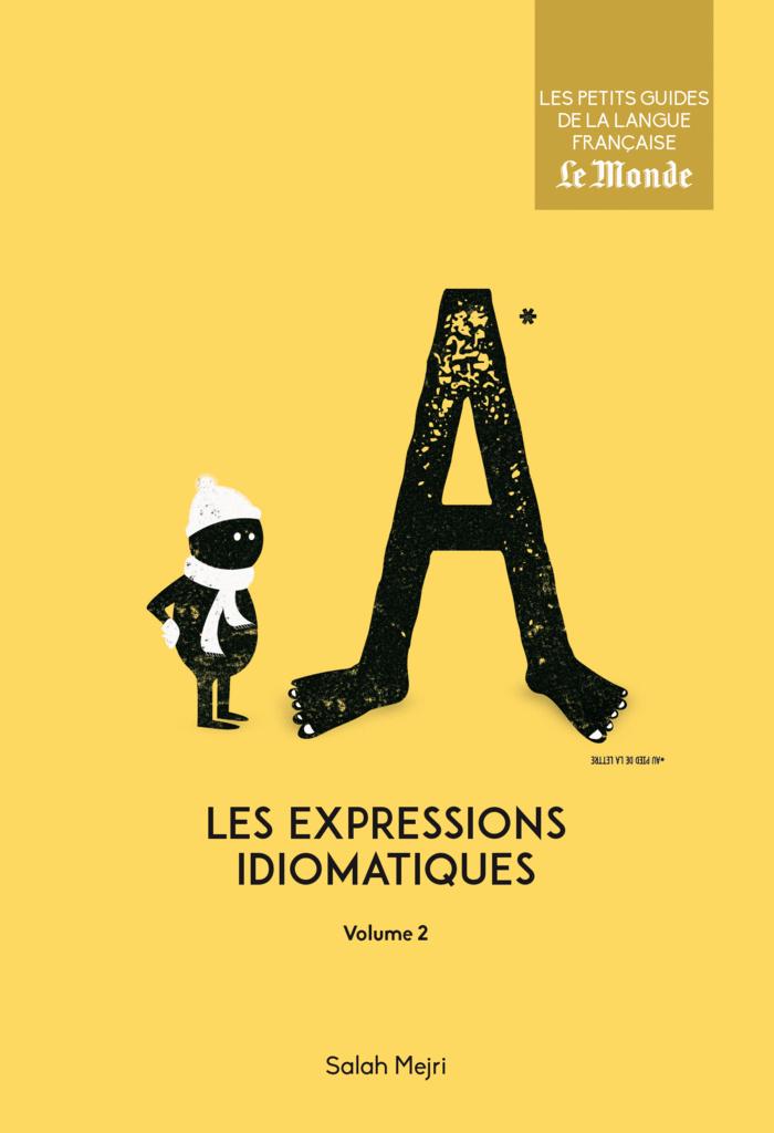 Les expressions idiomatiques, volume 2 - 9782351841808 - Éditions rue des écoles - couverture