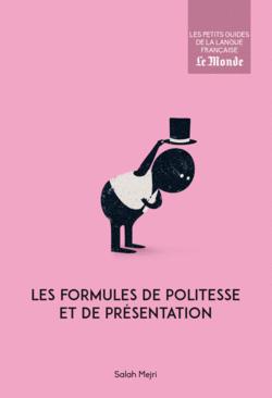 Les formules de politesse et de présentation - 9782351841839 - Éditions rue des écoles - couverture