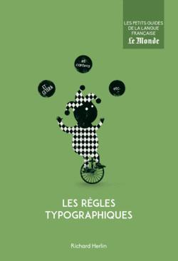 Les règles typographiques - 9782351841846 - Éditions rue des écoles - couverture
