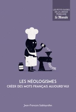 Les néologismes - 9782351841860 - Éditions rue des écoles - couverture