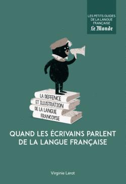 Quand les écrivains parlent de la langue française - 9782351841877 - Éditions rue des écoles - couverture