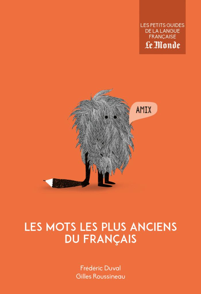 Les mots les plus anciens du français - 9782351841884 - Éditions rue des écoles - couverture