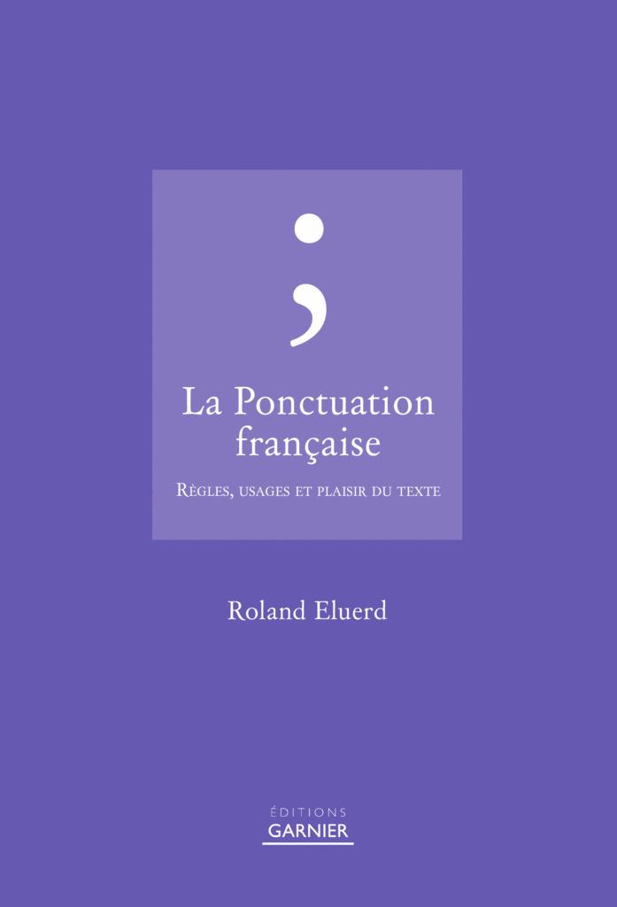 La Ponctuation française - 9782351842225 - Éditions rue des écoles - couverture