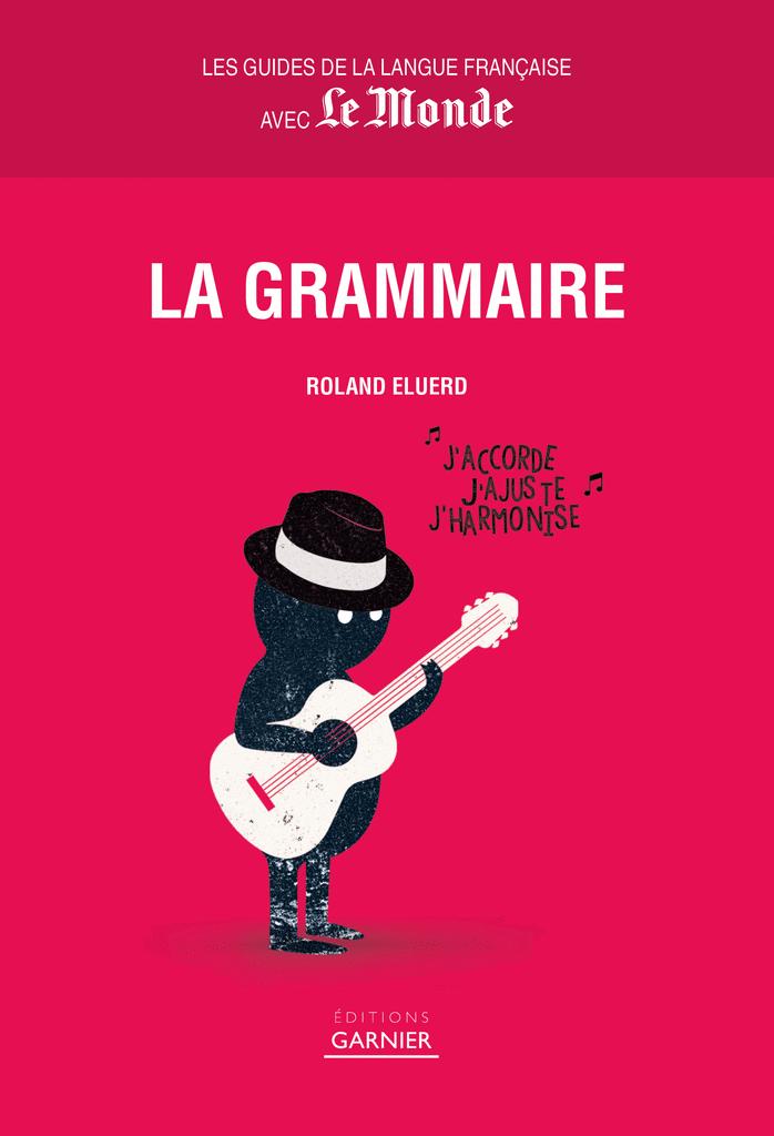 La Grammaire - 9782351842584 - Éditions rue des écoles - couverture