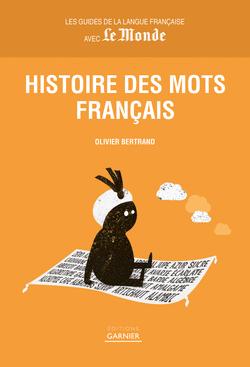 Histoire des mots français - 9782351842591 - Éditions rue des écoles - couverture