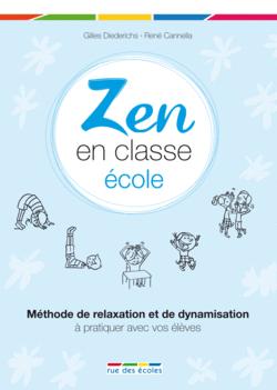 Zen en classe : école - 9782820800077 - rue des écoles - couverture