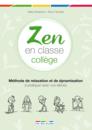 Zen en classe : collège - 9782820800084 - rue des écoles - couverture