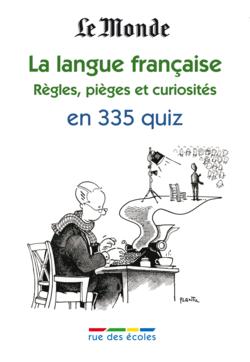 La langue française 2 en 335 quiz - 9782820800305 - rue des écoles - couverture