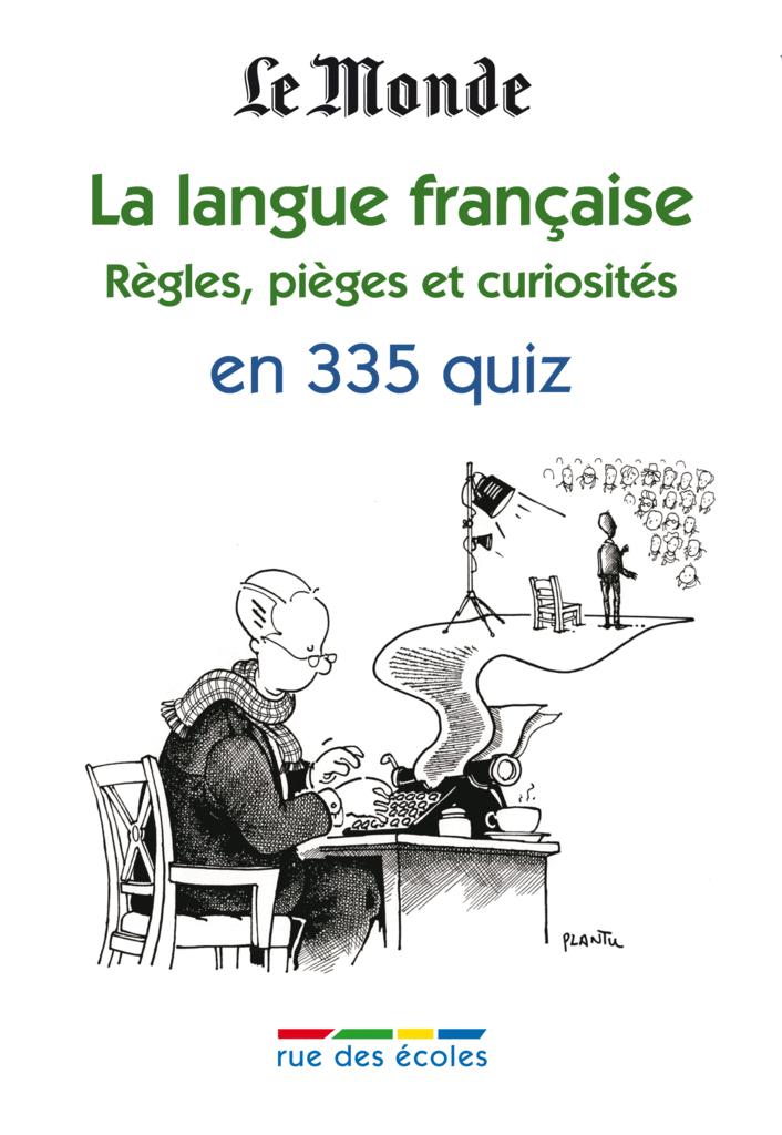 La langue française 2 en 335 quiz - 9782820800305 - Éditions rue des écoles - couverture