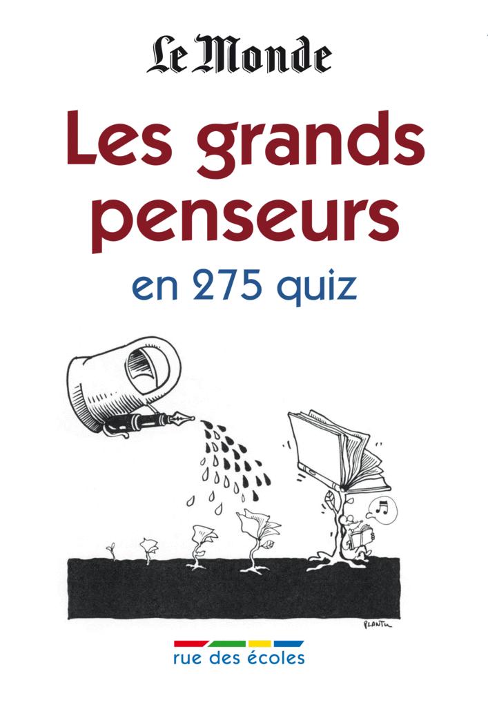 Les grands penseurs en 275 quiz - 9782820800312 - Éditions rue des écoles - couverture