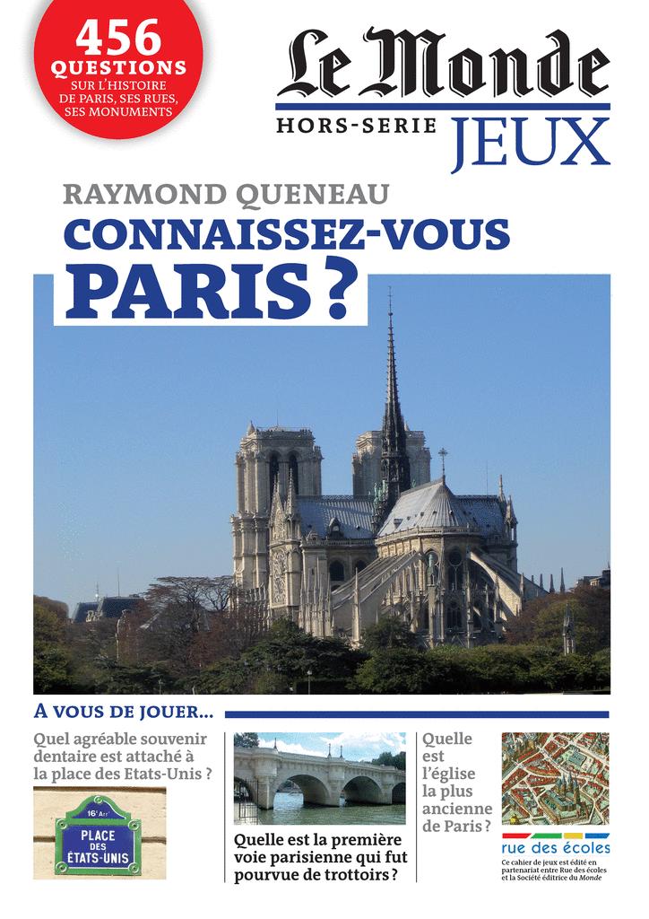 Le Monde, Hors-série jeux : Raymond Queneau - Connaissez-vous Paris ? - 9782820800718 - rue des écoles - couverture