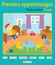 Premiers apprentissages - Petite section 3-4 ans - 9782820800794 - Éditions rue des écoles - couverture