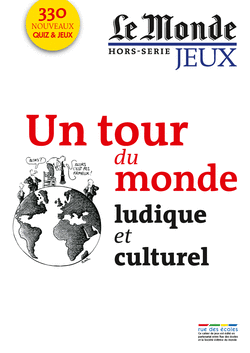 Le Monde, Hors-série jeux : Un tour du monde ludique et culturel - 9782820801357 - Éditions rue des écoles - couverture