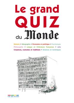 Le grand Quiz du Monde - 9782820801432 - Éditions rue des écoles - couverture