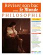 Réviser son bac avec Le Monde : Philosophie Terminale, séries L, ES, S - 9782820801449 - rue des écoles - couverture