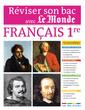 Réviser son bac avec Le Monde : Français 1re, toutes séries - 9782820801456 - rue des écoles - couverture