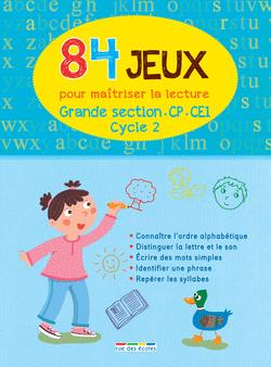 84 Jeux pour maîtriser la lecture - Cycle 2 - 9782820802187 - rue des écoles - couverture