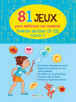 81 Jeux pour maîtriser les nombres - Cycle 2 - 9782820802194 - rue des écoles - couverture
