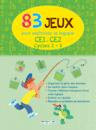 83 Jeux pour maîtriser la logique - Cycles 2 et 3 - 9782820802217 - Éditions rue des écoles - couverture