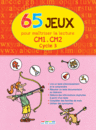 65 Jeux pour maîtriser la lecture - Cycle 3 - 9782820802224 - Éditions rue des écoles - couverture