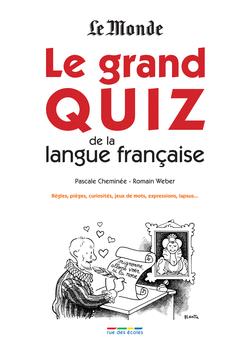 Le grand Quiz de la langue française - 9782820802293 - rue des écoles - couverture