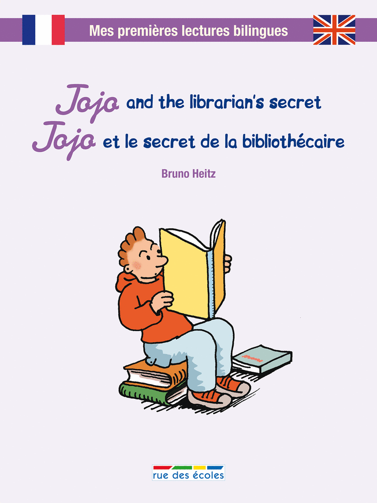 Jojo and the librarian's secret - Jojo et le secret de la bibliothécaire - 9782820802330 - Éditions rue des écoles - couverture