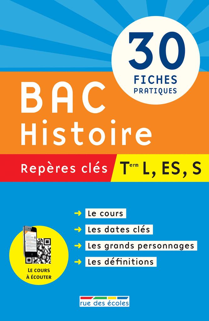 Repères clés : Bac Histoire - Term L, ES, S - 9782820802880 - Éditions rue des écoles - couverture