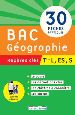 Repères clés : Bac Géographie - Term L, ES, S - 9782820802897 - rue des écoles - couverture